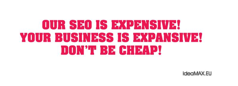 Скъпи SEO услуги от IdeaMAX.eu